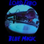 Music: Lord Fabo - Blue Magic