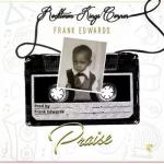 Music: Frank Edwards - Praise