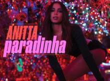 Music: Anitta - Paradinha