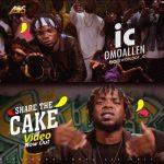 Music: IC OmoAllen - Share The Cake