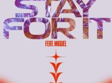 Music: RL Grime - Stay For It Ft Miguel