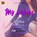 MUSIC + VIDEO: Nonny - Ladies