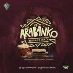Lyrics: Harrysong - Arabanko