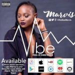 Music: Marvis - Vibe