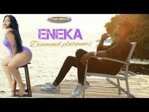 Music: Diamond Platnumz - Eneka