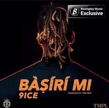 MP3 : 9ice - Basiri Mi