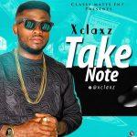 MP3 : Xclaxz - Take Note