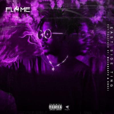 MP3 : Flame - East Side Ting