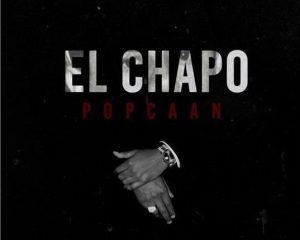DOWNLOAD MP3 : Popcaan - El Chapo   9jabaze   SongBaze