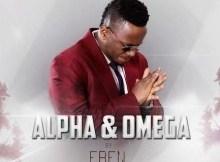 MP3 : Eben - Alpha & Omega