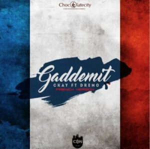 MP3 : Ckay - Gaddemit (French Version) ft. Dremo