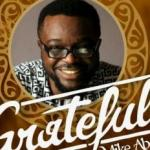 MP3 : Mike Abdul - Grateful