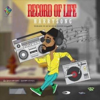 Lyrics: Harrysong - Record Of Life