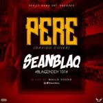 MP3 : SeanBlaq - Pere (Davido Cover)
