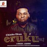 MP3 : Chinko Ekun - Eruku De!
