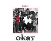 Lyrics: Koker - Okay
