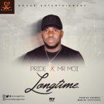 MP3 : Mr Pride X Mr. Moi - Longtime