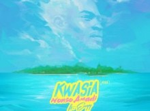 Lyrics: Nonso Amadi - Kwasia ft. Eugy
