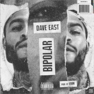 MP3 : Dave East - Bipolar