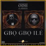 MP3 : ODH ft. Reminisce - Gbo Gbo Ile