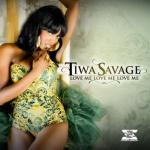 MP3 : Tiwa Savage - Love Me, Love Me, Love Me