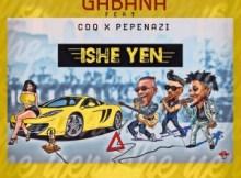 MP3 : Gabana X CDQ X Pepenazi - Ishe Yen