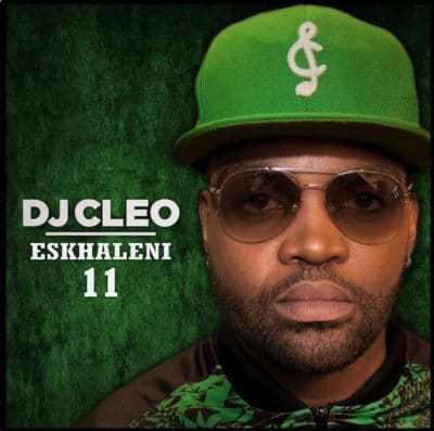 ALBUM: DJ Cleo - Eskhaleni 11