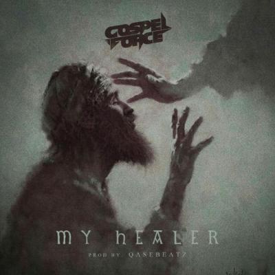 MP3 : Gospel Force - My Healer