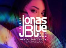 MP3 : Jonas Blue ft. MOELOGO - We Could Go Back
