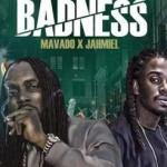 MP3 : Mavado X Jahmiel - Badness