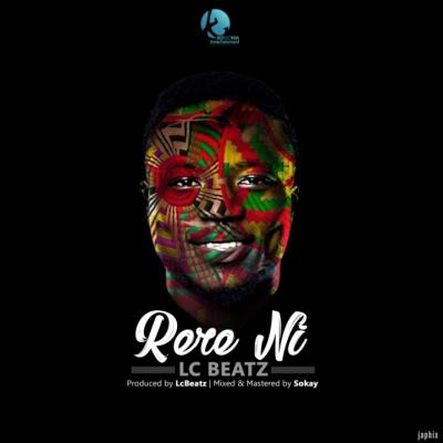 MP3 : Lc Beatz - Rere Ni