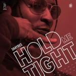 MP3 : Shaydee - Hold Me Tight (Official Version)