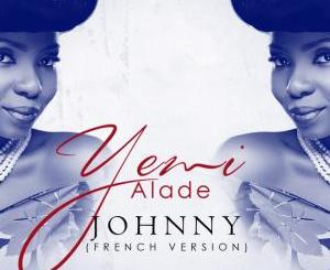 MP3 : Yemi Alade - Johnny (French Version)