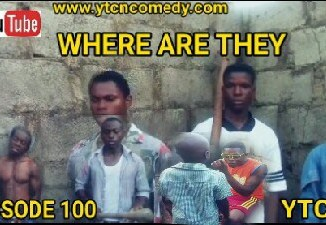 Comedy: YTCNCOMEDY - Where are They (EPISODE 100)