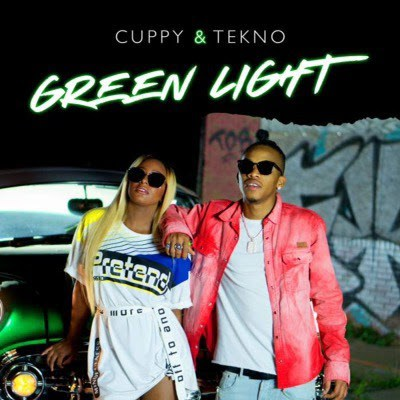 Lyrics: DJ Cuppy ft. Tekno - Green Light