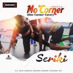 MP3 : Seriki - Mo Coner (One Coner Cover)