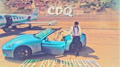 MP3 : CDQ - Bye Bye Poverty