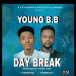 MP3 : Young BB - Day Break (Prod. By Young Jonn)
