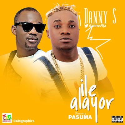 MP3 : Danny S - Ile Alayor ft Pasuma