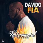 INSTRUMENTAL: Davido - Fia (Prod. By DJ Smith)