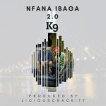 MP3 : K9 - Nfana Ibaga 2.0