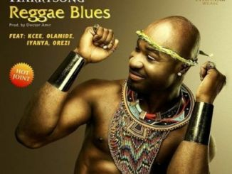 MP3 : Harrysong - Reggae Blues ft. Kcee, Olamide, Iyanya & Orezi