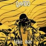 Lyrics: Davido - Like Dat