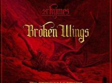 VIDEO: 2Rhymes - Broken Wings