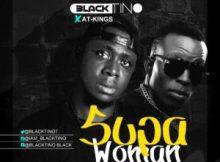 MP3 : Black Tino - Supa Woman ft. AT. Kings