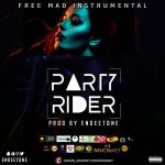 Freebeat: Party Rider (Prod By Endeetone)