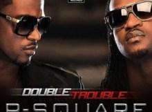 MP3 : P-Square - Ije Love