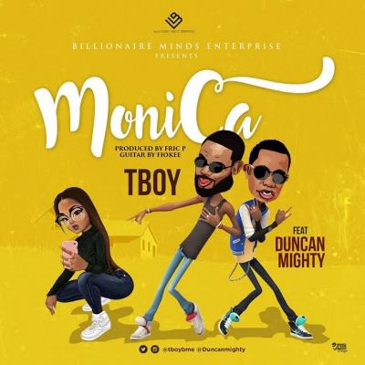 MP3 : TBoy Ft. Duncan Mighty - Monica