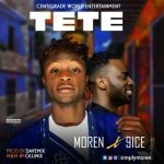 MP3 : Moren - Tete Ft 9ice