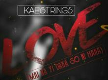 MP3 : Kaestrings - Love